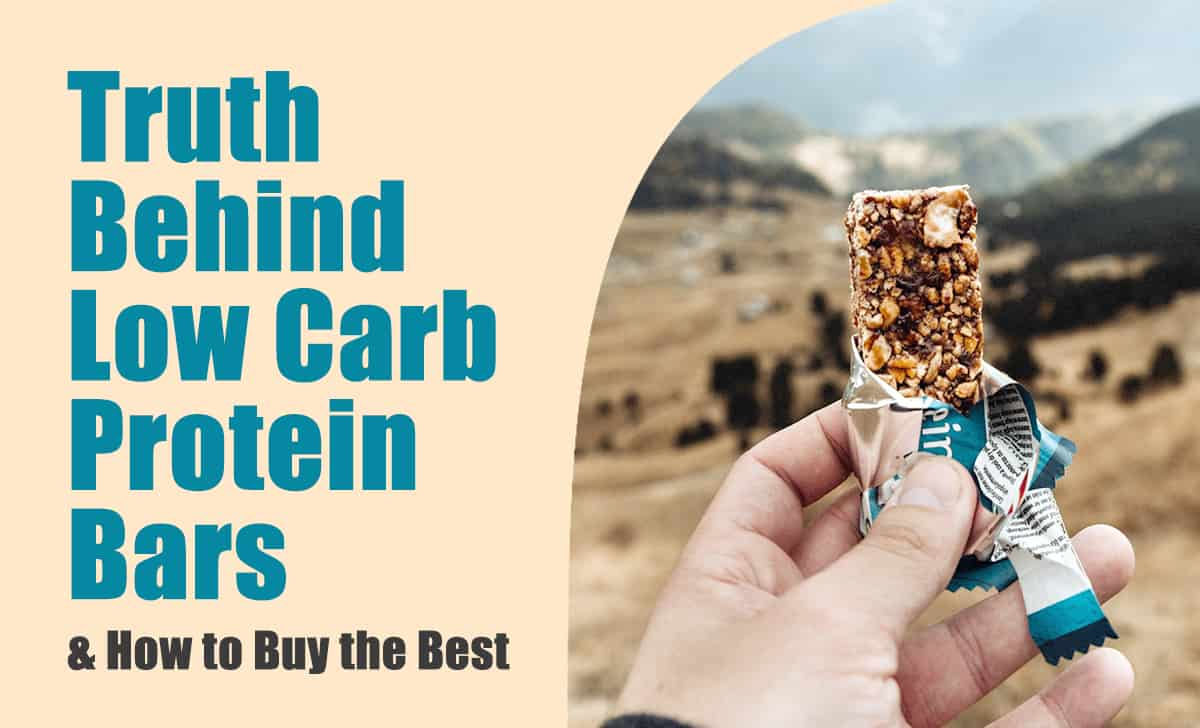 Truth behind low carb protein bars