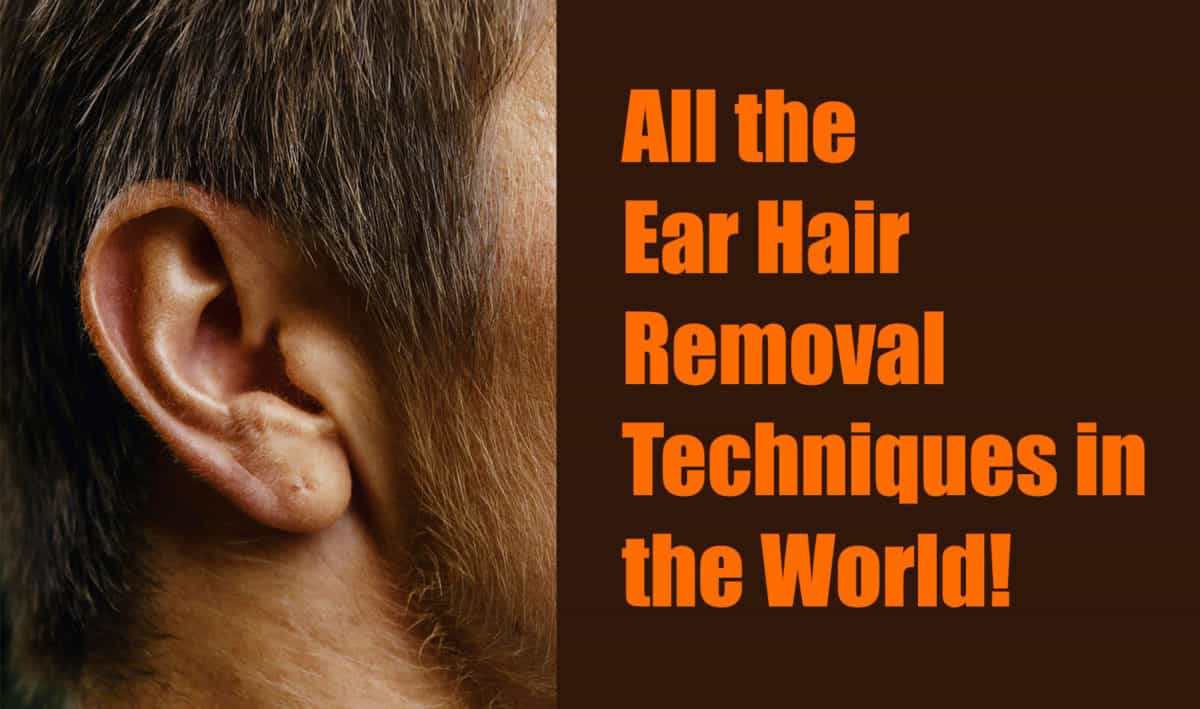 ear hair removal