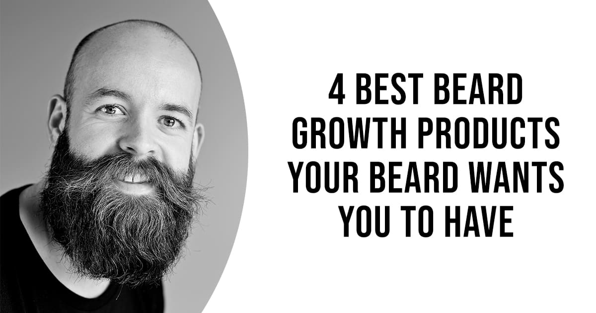 best beard growth products - the manly things